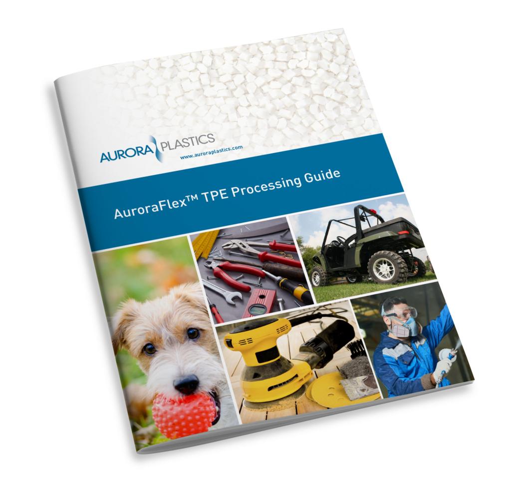 AuroraFlex TPE Processing Guide